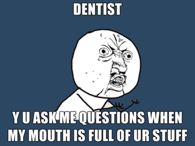 Career memes of the week: dentist