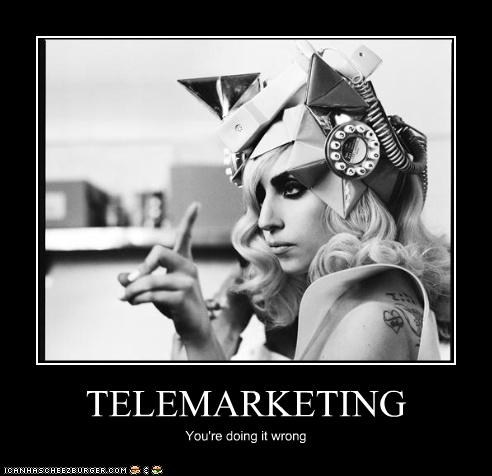 Telemarketing meme - Lady Gaga