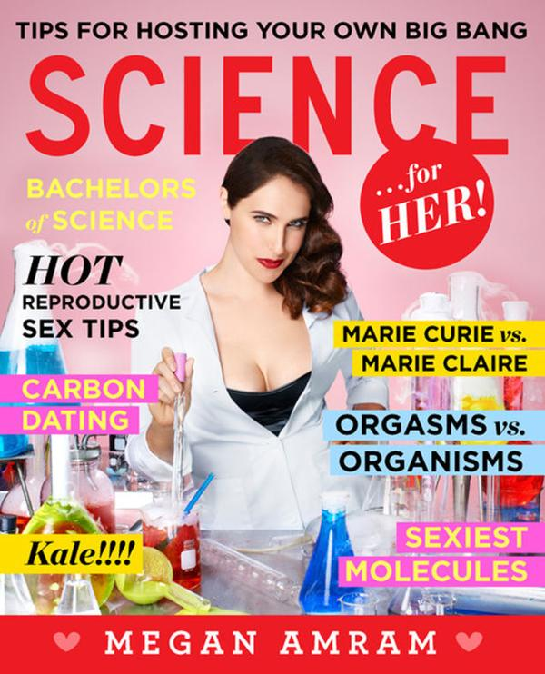 Science... for Her! by Megan Amram