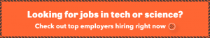 Looking for jobs in tech or science? Click here to see who's hiring right now.