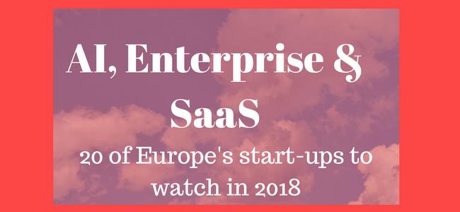 20 of Europe's super AI, SaaS and enterprise start-ups