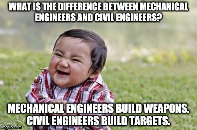 The difference between mechanical engineers and civil engineers
