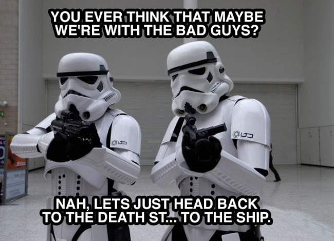 Storm Troopers having existential crisis