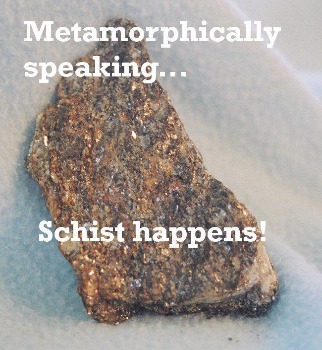 Geology memes - schist