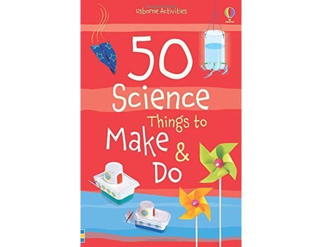 Best kids' books: 50 Science Things to Make and Do