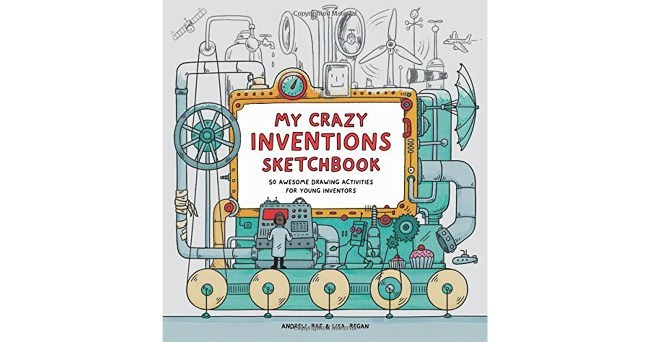 Best kids' books: My Crazy Inventions Sketchbook