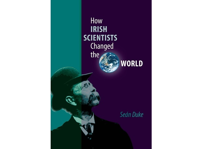 Best books: How Irish Scientists Changed the World - Seán Duke