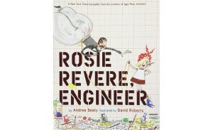 Best kids books: Rosie Revere, Engineer
