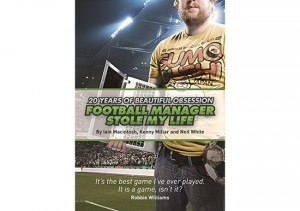 Non-fiction books: Football Manager Stole My Life