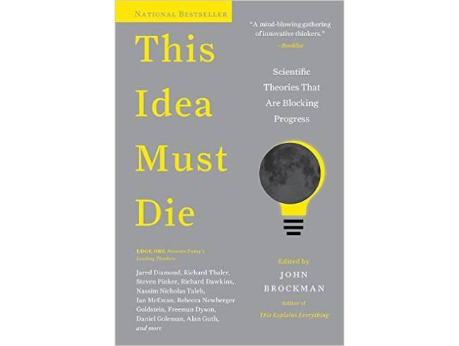 Non-fiction books: This Idea Must Die