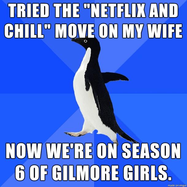 Netflix and chill memes