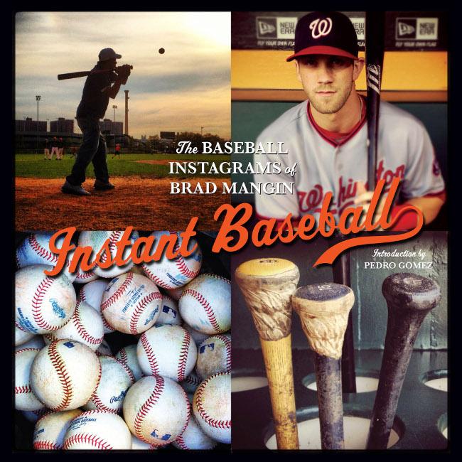 Instant Baseball book, 2013. Image via Brad Mangin