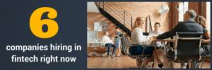 Companies hiring in fintech