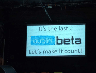 The first ever, last ever DublinBeta interview