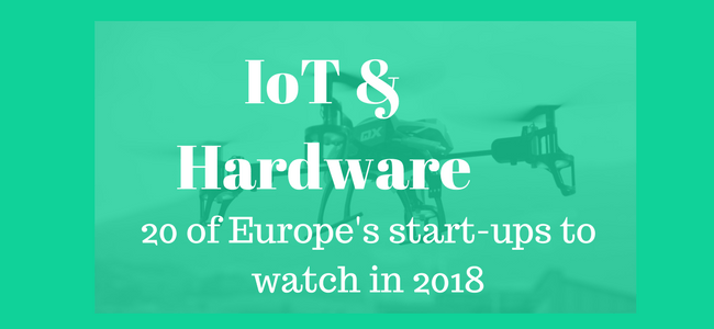 20 of Europe's most innovative hardware and IoT start-ups