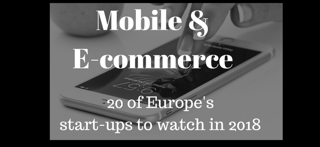 20 mighty European mobile and e-commerce start-ups