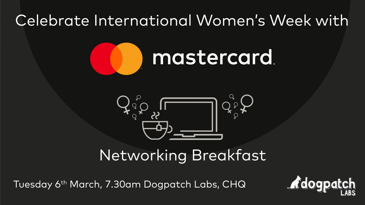 Celebrate International Women's Week with the Mastercard Networking Breakfast, 6 March 2018