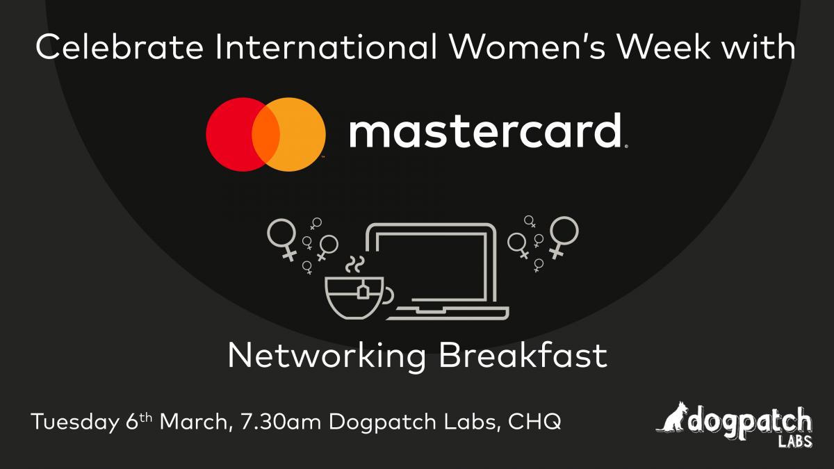 Celebrate International Women's Week with the Mastercard Networking Breakfast, 6 March 2018