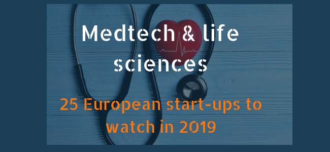 25 European medtech and life sciences start-ups to watch in 2019.