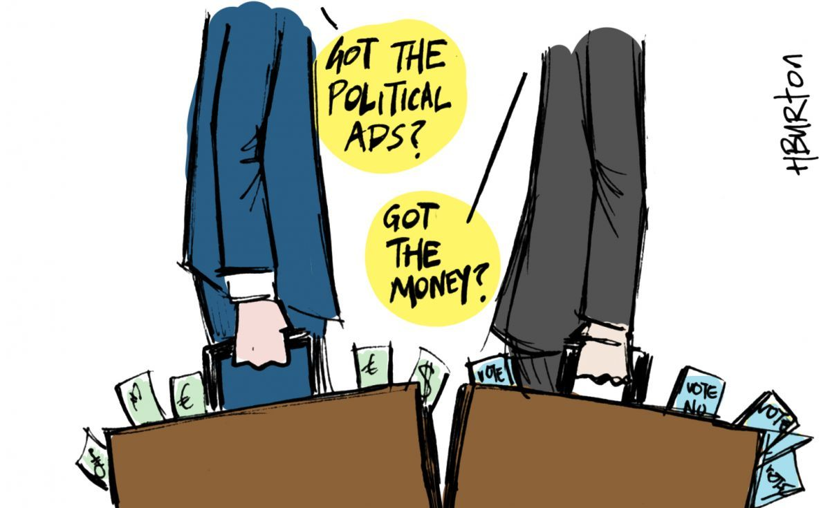 Illustration of two men in suits meeting with briefcases overspilling with money. One says: 'Got the political ads?' The other responds: 'Got the money?'