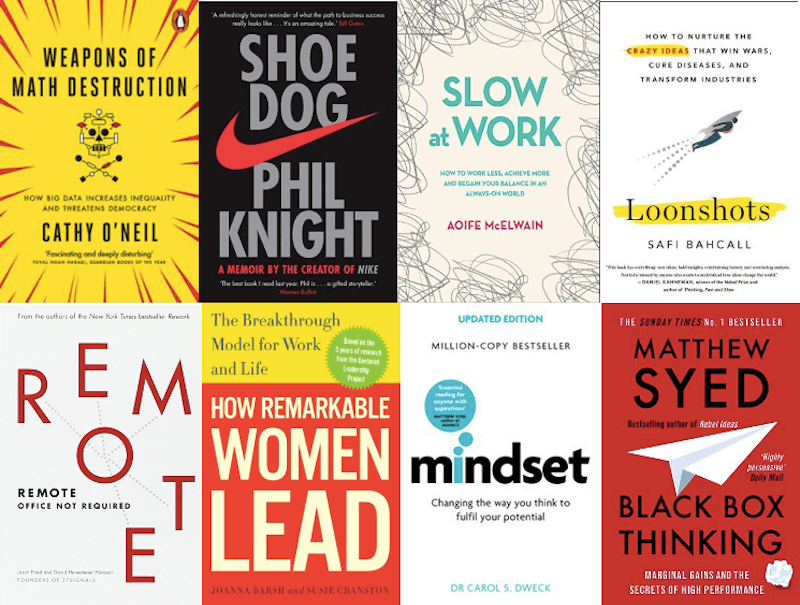 The front covers of eight books: Weapons of Math Destruction, Shoe Dog, Slow at Work, Loonshots, Remote, How Remarkable Women Lead, Mindset, and Black Box Thinking.