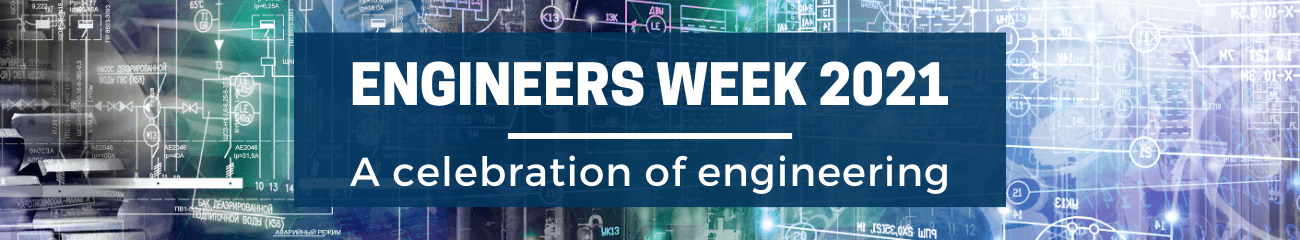 Click here to view the full Engineers Week series.